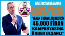 GAZETECİ AKBABA 'DAN BAŞKAN GÜNGÖR'E ANLAMLI ÇAĞRI